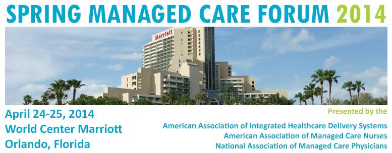 NAMCP Spring Managed Care Forum 2014
